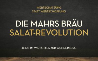 Zeit umzudenken – die Mahrs Bräu Salat-Revolution