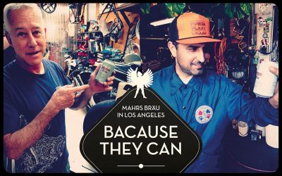 Mahrs Bräu in L.A. – Because they can!